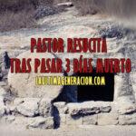 Pastor Africano resucita después de 3 días de muerto