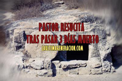 pastor resucita