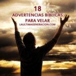 18 advertencias bíblicas para velar