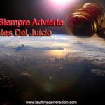 Dios siempre advierte antes del juicio