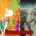 Ecumenismo la Religión Mundial (Videos)