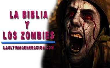 Biblia y Zombies