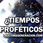 Los Tiempos Proféticos 7 acontecimientos mundiales