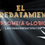 Cristo y la promesa del Arrebatamiento