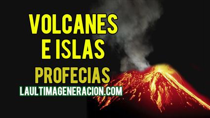 Las profecias de volcanes e islas en la biblia